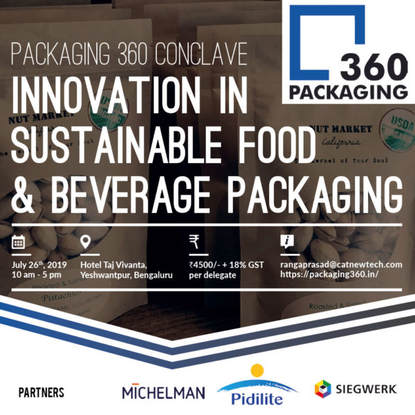 Packaging 360 Conclave - 26 July 2019, Bengaluru